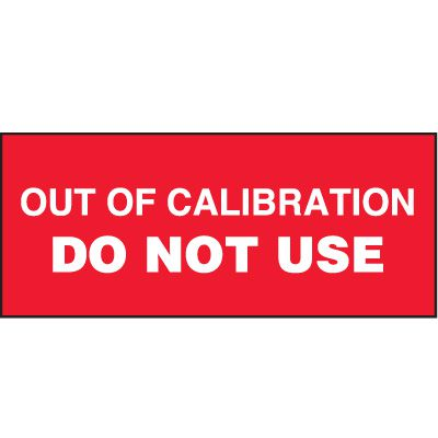 Out Of Calibration Status Label