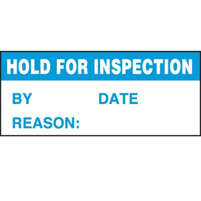 Hold For Inspection Status Label