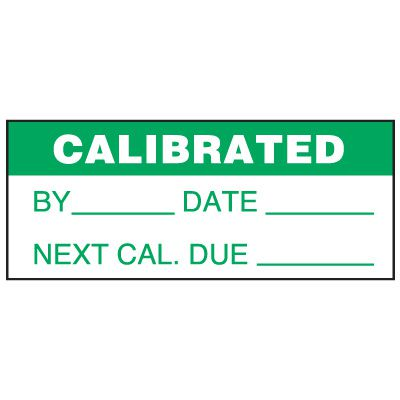 Write-On Status Roll Labels - Calibrated By ___ Date ___  Next Cal Due ___