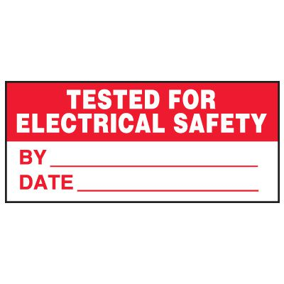 Write-On Status Roll Labels - Tested for Electrical Safety By ___ Date ___