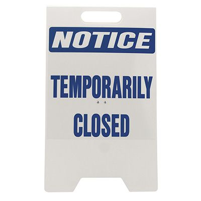 Heavy Duty Floor Stand Signs - Notice Temporarily Closed