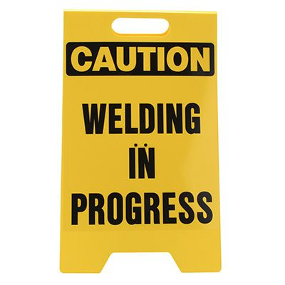 Heavy Duty Floor Stand Signs - Caution Welding In Progress