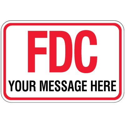 Semi-Custom FDC Sign - Your Message Here