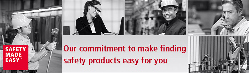 Our commitment to make finding safety products easy for you.